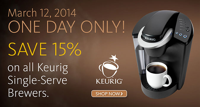 ONE DAY ONLY - 15% Off Keurig