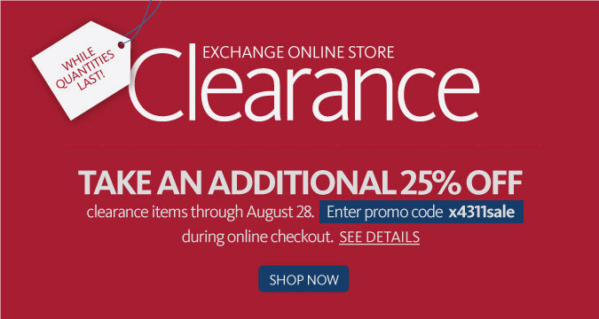 Take an additional 25% Off Clearance merchandise