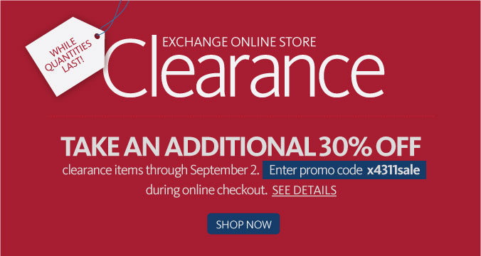 Take an additional 30% Off Clearance merchandise