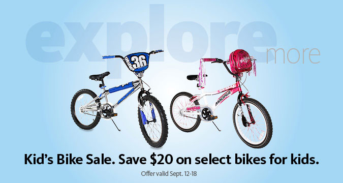 $20 Off select Kids Bikes