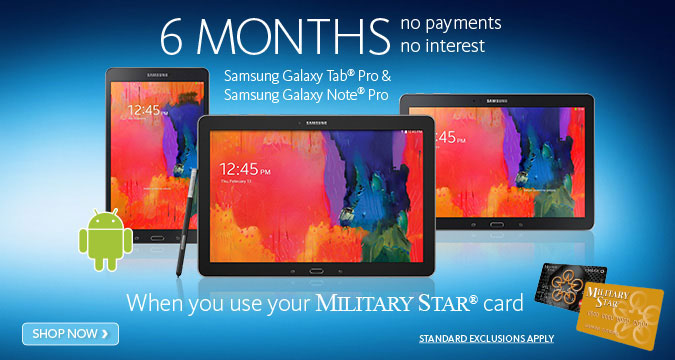 No Interest or Payments for 6 months on Samsung Tab Pro and Note Pro Tablets